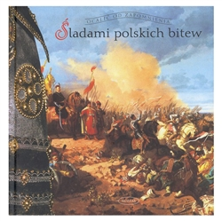 Sladami Polskich Bitew - On the Trail of...