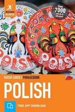 The Rough Guide Polish Phrasebook is the definitive phrasebook to help you make the most of your time in Poland. Whether you want to book a hotel room, ask what time the train leaves or buy a drink from the bar, this new phrasebook has a dictionary of o
