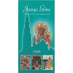 Jasna Gora - Sanctuary of the Mother of God - Guide