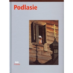 "Podlasie is Poland's eastern border region known as the ""Eastern Wall"".  This series of photographic albums with texts in English and Polish will take you on tours of discovery."