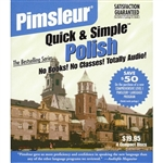 Pimsleur Quick & Simple Polish - Learn to Speak and Understand Polish with Pimsleur Language Programs (Quick & Simple). With Pimsleur Language Programs, you actually learn how to speak -- not just how to conjugate verbs. Our interactive audio-only lessons