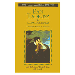 "Pan Tadeusz ""Master Thaddeus"", 1834 masterpiece, the great poetic epic describes the life of the Polish gentry in the early 19th century through a fictional account of the feud between two families of Polish nobles;"