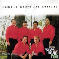 Home Is Where The Heart Is By Lenny Gomulka & The Chicago Push