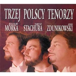 Move over Pavorotti, Domingo and Carreras, it's time for Morka, Stachura and Zdunikowski. Believe it or not, it's true and they are superb! Singing selections from well known operas and one Polish selection you can compare these three Poles to their bette