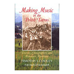 Introduces the vibrant musicians and music of the Tatra Mountains in southern Poland. - CD Included!!!