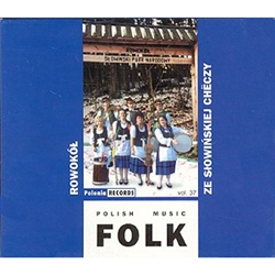 Polish Folk Music Volume 37 - Kapela Rowokol