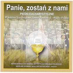 Eucharistic Songs by The Polish Army Choir in Tribute to His Holiness John Paul II. In addition to the Polish Army Choir soloists include Wieslaw Ochman - tenor (3,5,8) and Artur Rucinski - baritone (1,10).  All the music on this CD is absolutely outstand