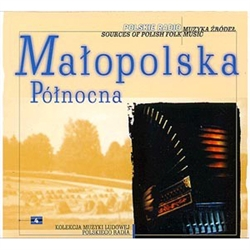 Amongst lowland regions of Poland, Northern Malopolska (Little Poland) has special significance as the area of particularly rich folk music that until now has preserved traditions of the 19th century. Geographically, the region covers the territory of the
