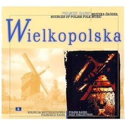 Polish Radio Folk Collection Volume 05 - Wielkopolska