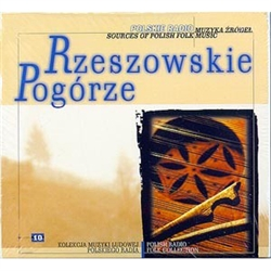 Most of the music on this disc, The Rzeszow Region and the Foothills, comes from the center of the region and from its eastern outskirts (as far as the banks of the San), as well as the Dynow Foothills. The oldest of these were made in 1962, the most rece