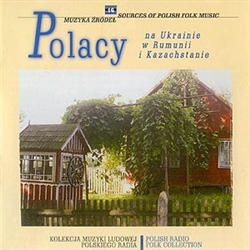 Polish Radio Folk Collection Volume 16 - Poles In The Ukraine...