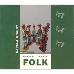 Polish Folk Music Volume 09 - Kapela Stachy