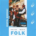 Polish Folk Music Volume 11 - Zespol Modraki