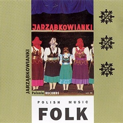 Polish Folk Music Volume 36 - Jarzabkowianki