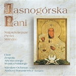 Jasnogorska Pani - Najpiekniejsze Piesni Maryjne - The Most Beautiful Marian Music