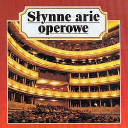Slynne Arie Operowe - Famous Opera Arias