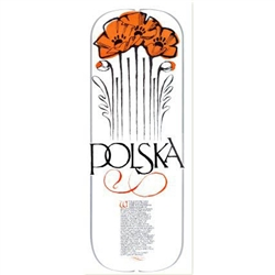 "When someone says ""Polska"", we should think of a mysterious faraway land of broad fertile fields watered by great rivers and dotted with colorful poppies. What is the word ""Polska""? Simply, it is the Polish way of saying ""Poland""."
