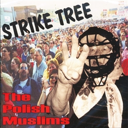 The Polish Muslims Strike Tree, Volume 3