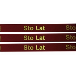 'Sto Lat' Ribbon: Red with Metallic Gold letters.  Use for interesting and unique gift wrapping.  Also use as embellishments for scrapbooking.  English translation:  100 years/Happy Birthday.