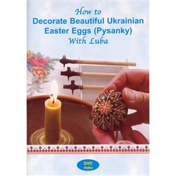 DVD: How to Decorate Beautiful Ukrainian Easter Eggs (Pysanky) with Luba