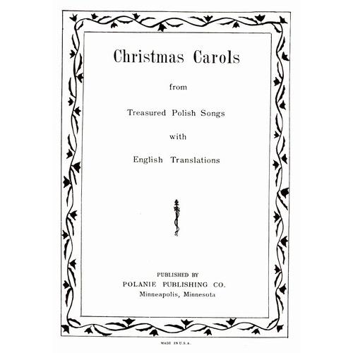 Christmas Carol Meaning.Christmas Carols From Treasured Polish Songs Songbook