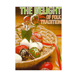Delight of Folk Tradition