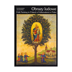 Folk Painting in Poland (Obrazy ludowe)