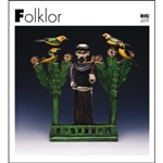 Folklore is an important part of national culture.  As a complex and fascinating phenomenom, it is significant in many ways.  An acknowledged source for the study of a nations's history, folk tradition and culture is one of the key elements. contributing