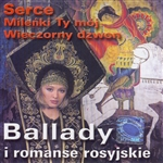 Ballady I Romanse Rosyjskie - Russian Ballads and Romantic Music