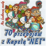 Collection of seventy songs of the greatest Polish folks songs divided into 14 medleys by the folk band Kapela Net.  This band plays and sings these songs in a very lively folk style that will have you dancing!  Great music for weddings and parties.