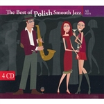 The Best of Polish Smooth Jazz All Stars