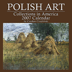 Polish Art Collections in America - 2007 Calendar