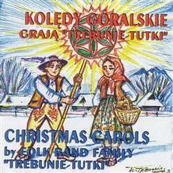 Koledy Goralskie By The Folk Family Band Trebunie Tutki