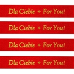 'Dla Ciebie * For You!' Ribbon: Red with Metallic Gold