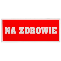 Rectangular Magnet - Na Zdrowie
