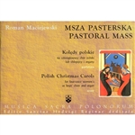 Pastoral Christmas Mass And Koledy Notebook - Msza Pasterska
