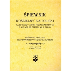 Spiewnik Koscielny Katolicki  - Catholic Church Old Polish Hymnal - Easter and Ascension Hymns - Piesni Wielkanocne O Wniebowstapieniu Panskim Small Version