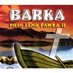 "Barka - Piesn Jana Pawla II - ""Barge"" - Songs for Pope John Paul II"