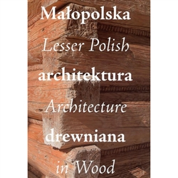The album Lesser Polish Architecture in Wood presents the historic legacy of building in wood preserved in the Voivodeship of Lesser Poland.  The photographs in this album display the beautiful architecture of and decorative art in the region's wooden chu