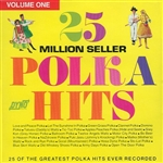25 Million Seller Polka Hits - Volume 1