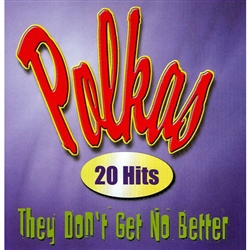 Polkas - They Don't Get No Better