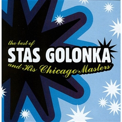 Best of Stas Golonka and His Chicago Masters