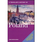 In A Traveller's History of Poland, John Radzilowski vividly describes the beginnings of the country, first fragmented then reborn.  Poland enjoyed a Golden Age in the 15th and 16th centuries, but a gradual decline then led to a loss of autonomy....