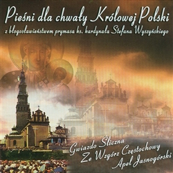 Piesni Dla Chwaly Krolowej Polski - Songs For The Honor Of The Queen Of Poland