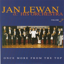 Once More From The Top - Jan Lewan And His Orchestra Volume 2