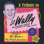 A Tribute To Li'l Wally - The Early Hits