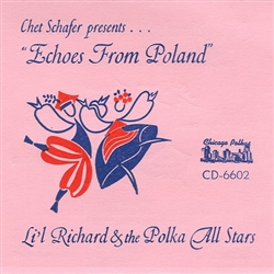 Echoes From Poland By Li'l Richard and His Polka All-Stars