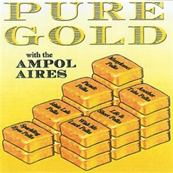 "For those who wonder how the name ""Ampol Aires"" came about, the Am in Ampol Aires stands for American, and the pol stands for Polish, the Aires simply stands for exactly what it means, aires  or melodies.  Since the band played such beautiful American or"