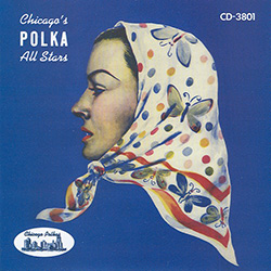 Chicago's Polka All Stars! Vocals by Wesoly Stas, Zosia Dudek and Marion Lush.