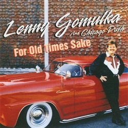 Lenny Gomulka & The Chicago Push - For Old Times Sake
